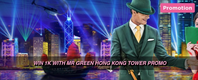 Win cash with Mr Green Hong Kong Tower Promo
