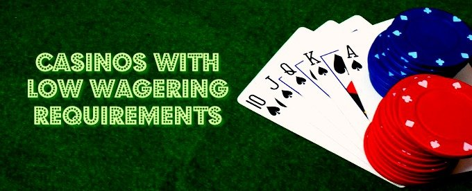 Low Wagering Casino Uk