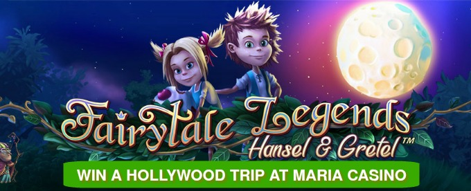Play Fairytale Legends: Hansel and Gretel at Maria Casino to win cash and a Hollywood trip