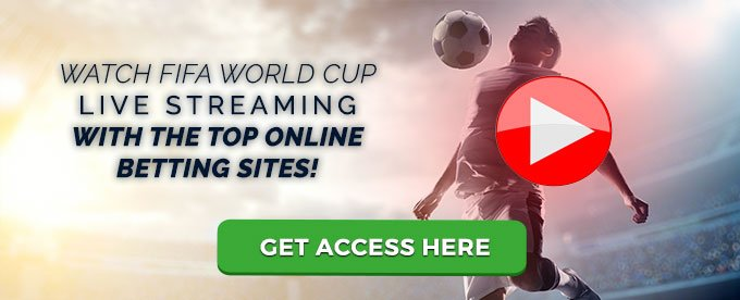 Get Access to World Cup 2018 live streaming here