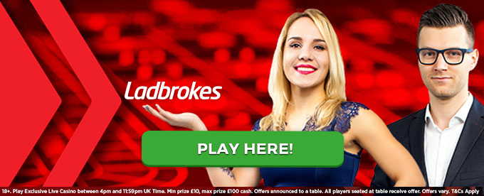 Click here to play Live Casino at Ladbrokes