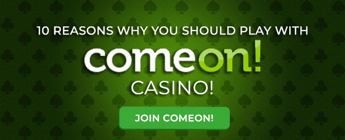 Click here to join ComeOn casino