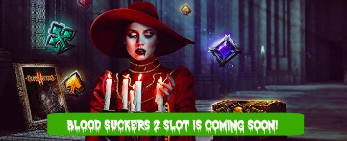 New Blood Suckers 2 slot is coming soon
