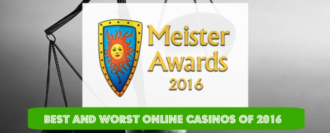 Casinomeister named the best and worst online casinos of 2016