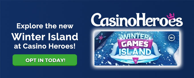 Opt in today with Casino Heroes