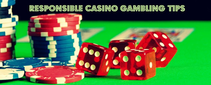 Responsible Casino Gambling Tips