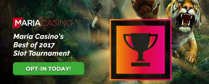 Opt in Maria Casino's Tournament today!