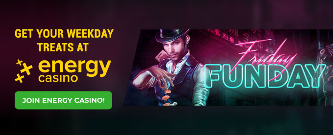 Click here to join Energy Casino!