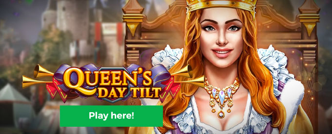 Click here to play Queen's Day Tilt slot