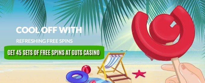 Get loads of refreshing free spins at Guts casino in the summer 2017