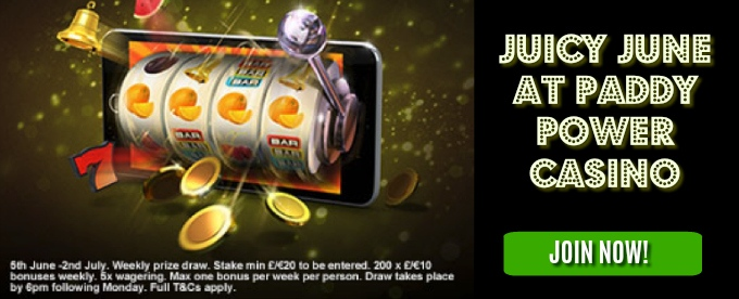 Juicy June - win a share of £8K at Paddy Power