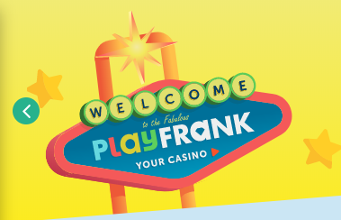 Welcome to PlayFrank casino!