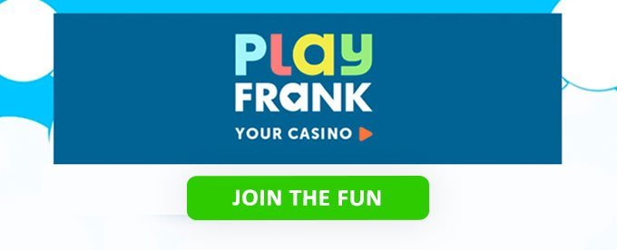 Click here to join PlayFrank casino