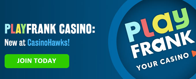 Join Play Frank casino today