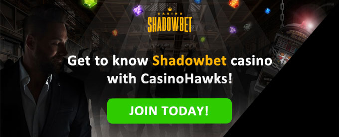 Join Shadowbet casino today!
