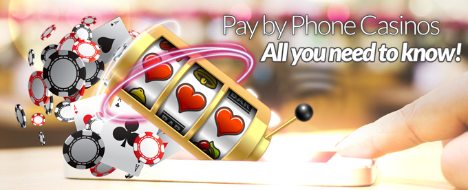 Pay by phone casino guide