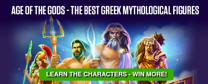 Learn Age of the Gods slot characters and play here