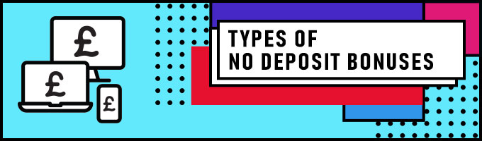 types of no deposit bonus offers