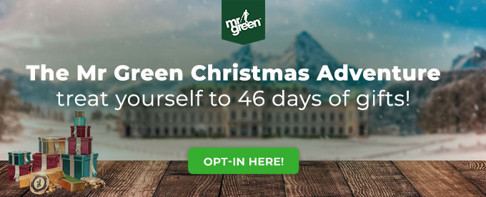 Click here to opt-in for the Mr Green Christmas promotion!