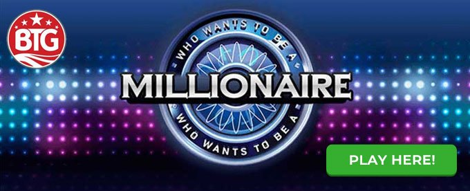 Click here to play Who Wants to Be a Millionaire Megaways slot
