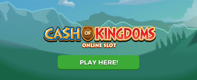 Click to play Cash of Kingdoms slot