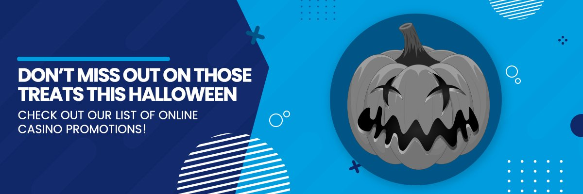 Check out our list of Halloween casino promotions!