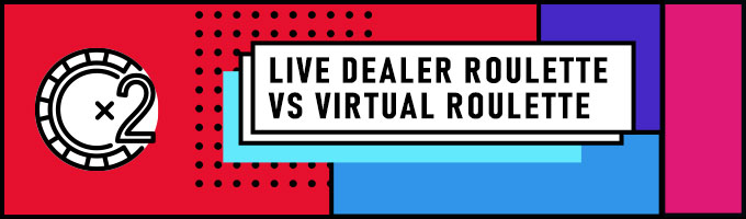 live roulette uk vs virtual roulette