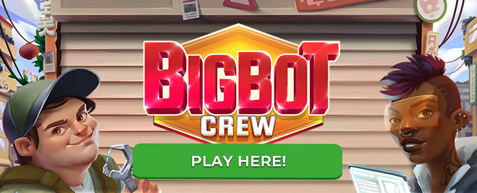 Click here to play Bigbot Crew slot!